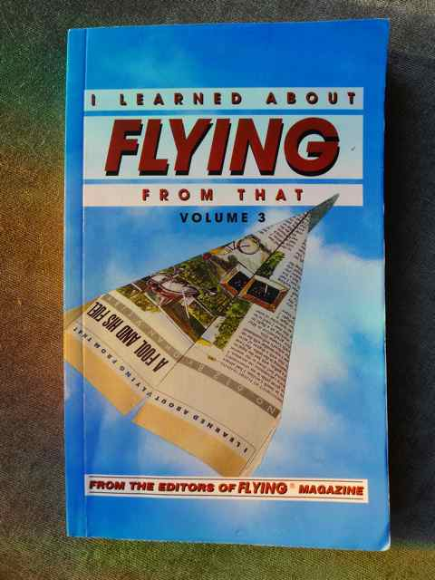 """""""I Learned About Flying From That"""" book"""